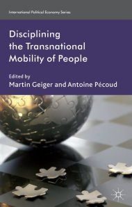 Cover Disciplining the Transnational Mobility of People